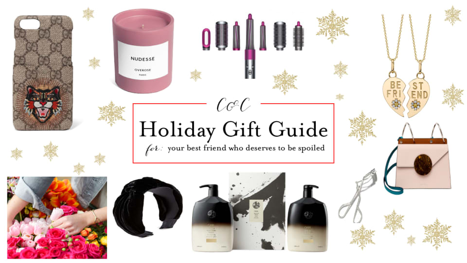 Gift Guide: For Your Best Friend Who Deserves to Be Spoiled