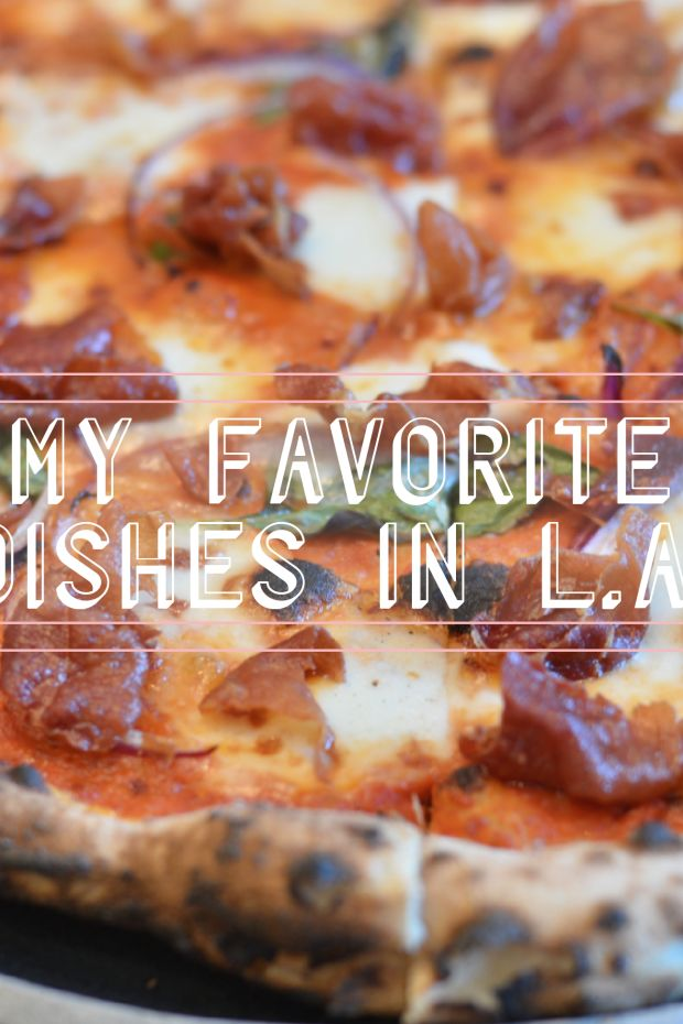 My Favorite Dishes in L.A_Promo