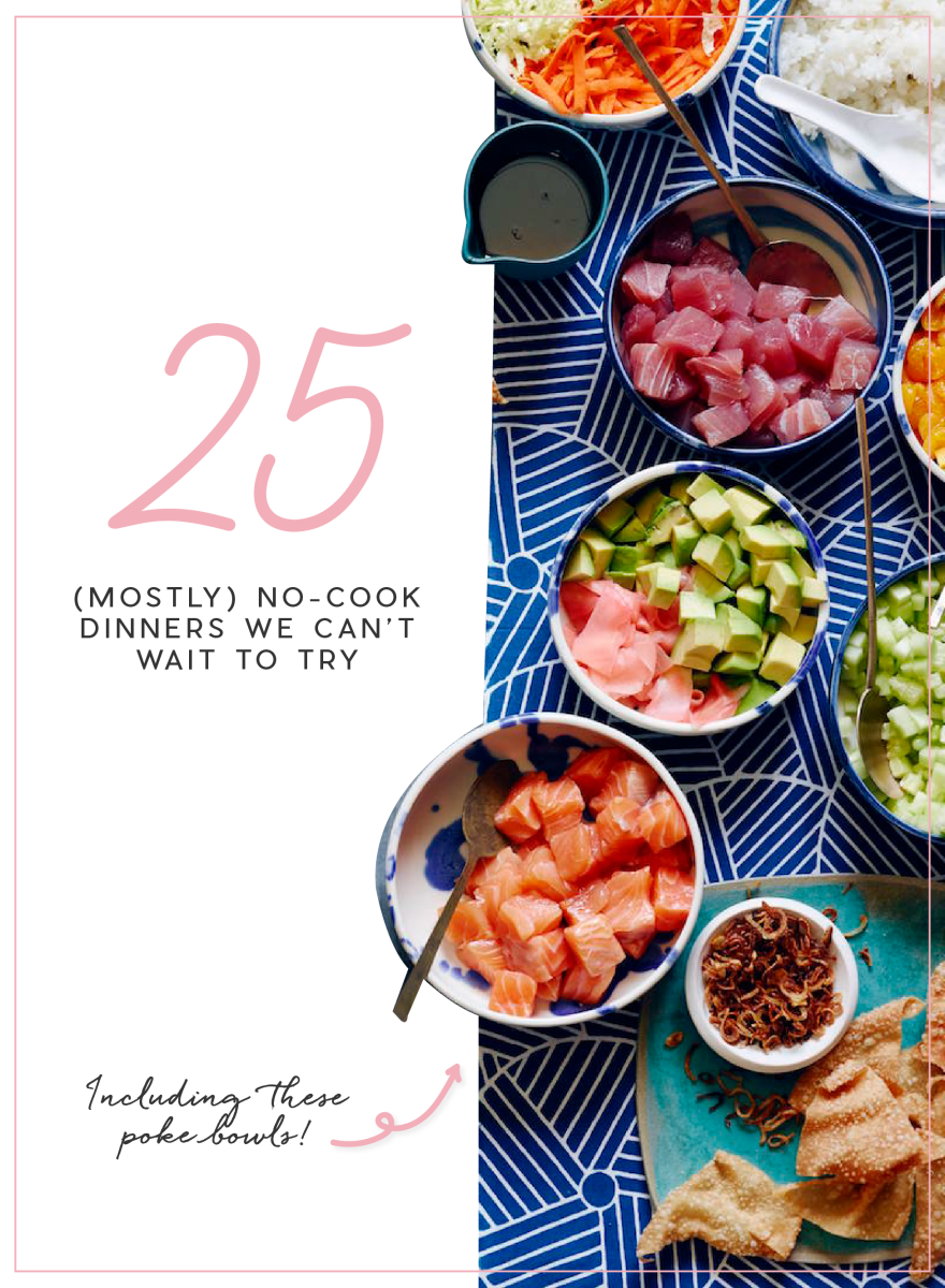 25 (Mostly) No-Cook Dinners We Can't Wait to Try_Promo