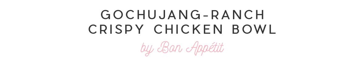 No-Cook Dinners Slides_GOCHUJANG-RANCH CRISPY CHICKEN BOWL